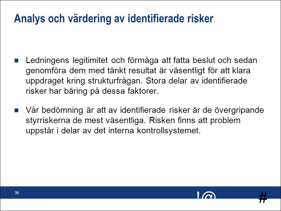 Analys och värdering av identifierade risker