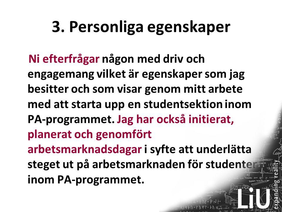 3. Personliga egenskaper