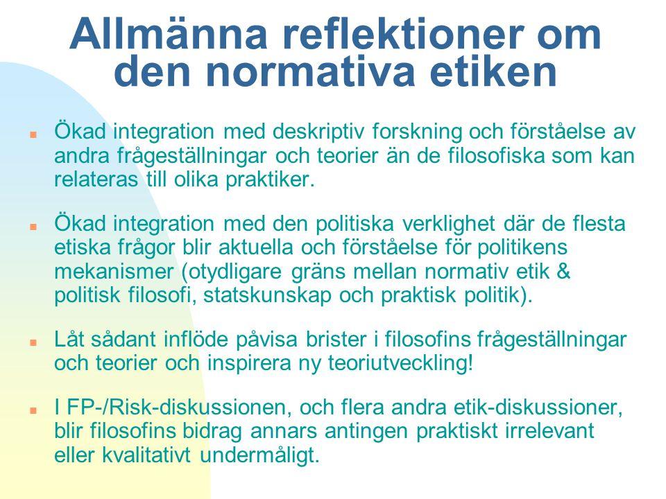 Allmänna reflektioner om den normativa etiken