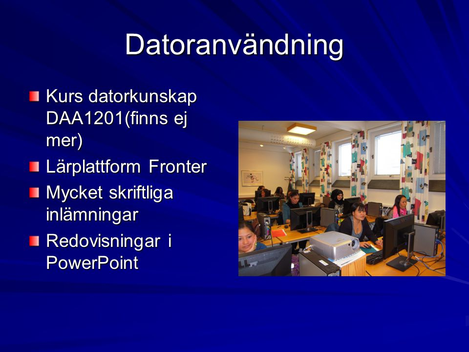 Datoranvändning Kurs datorkunskap DAA1201(finns ej mer)