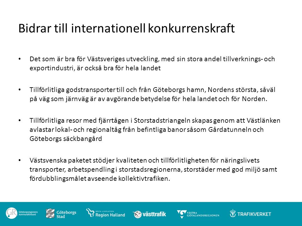 Bidrar till internationell konkurrenskraft