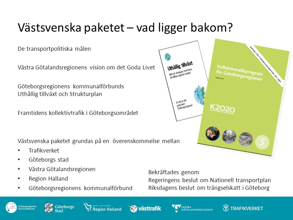 Västsvenska paketet – vad ligger bakom