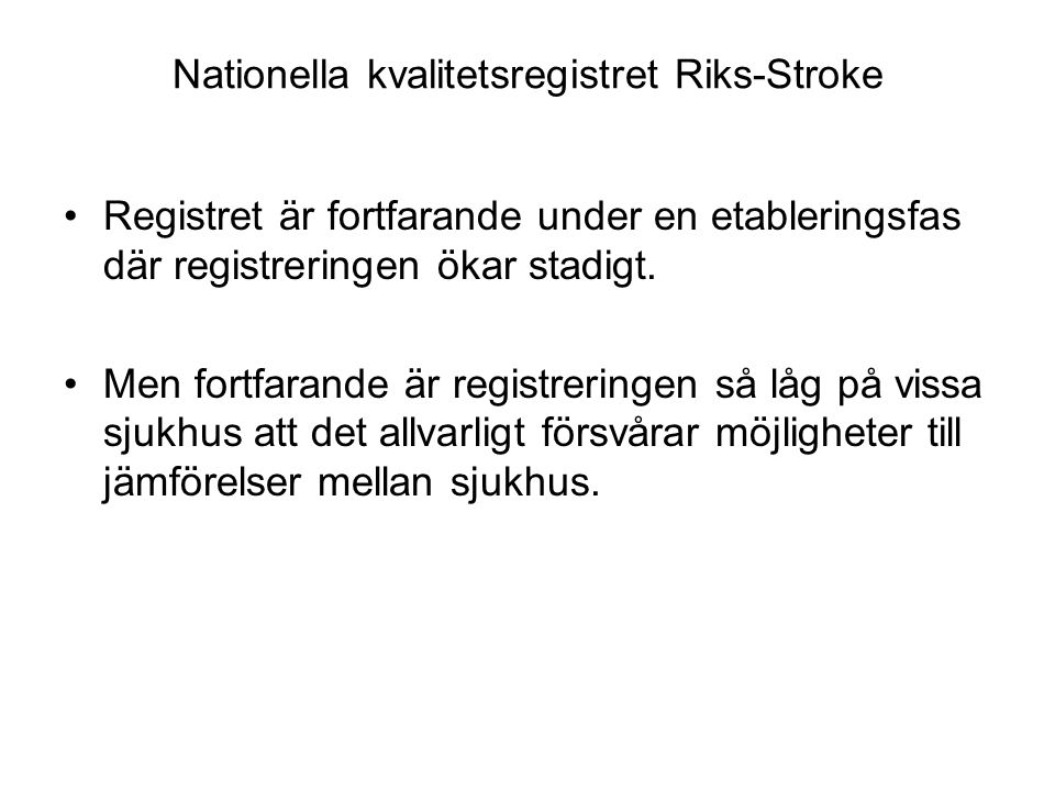 Nationella kvalitetsregistret Riks-Stroke