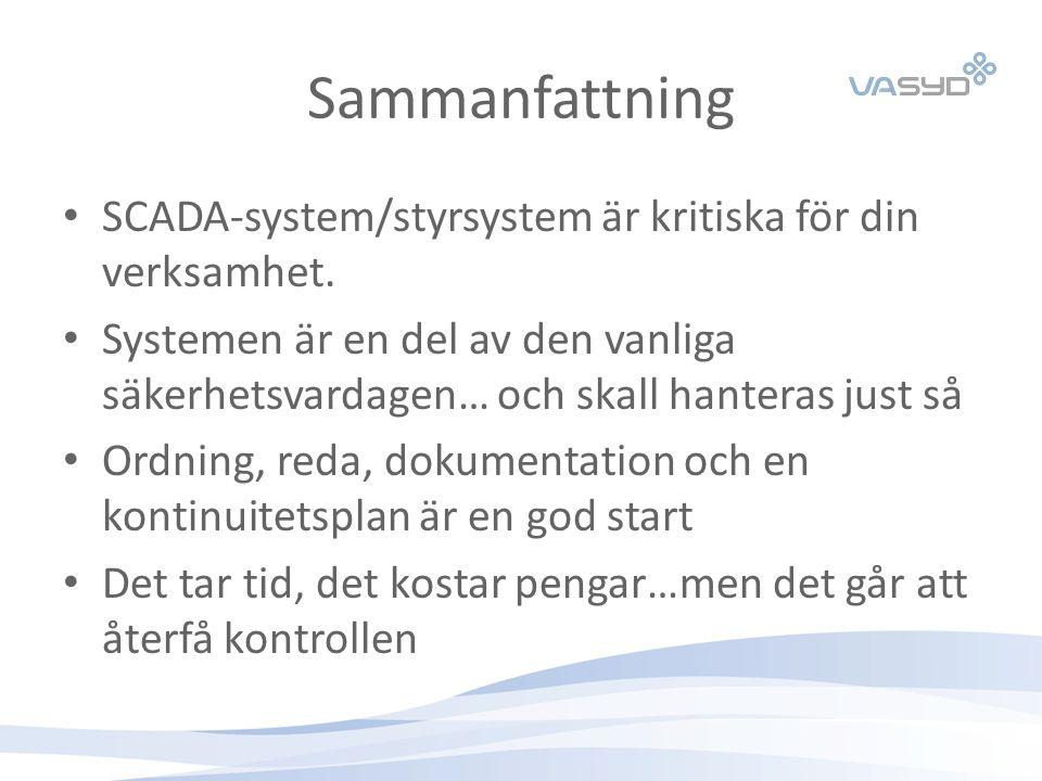 Sammanfattning SCADA-system/styrsystem är kritiska för din verksamhet.