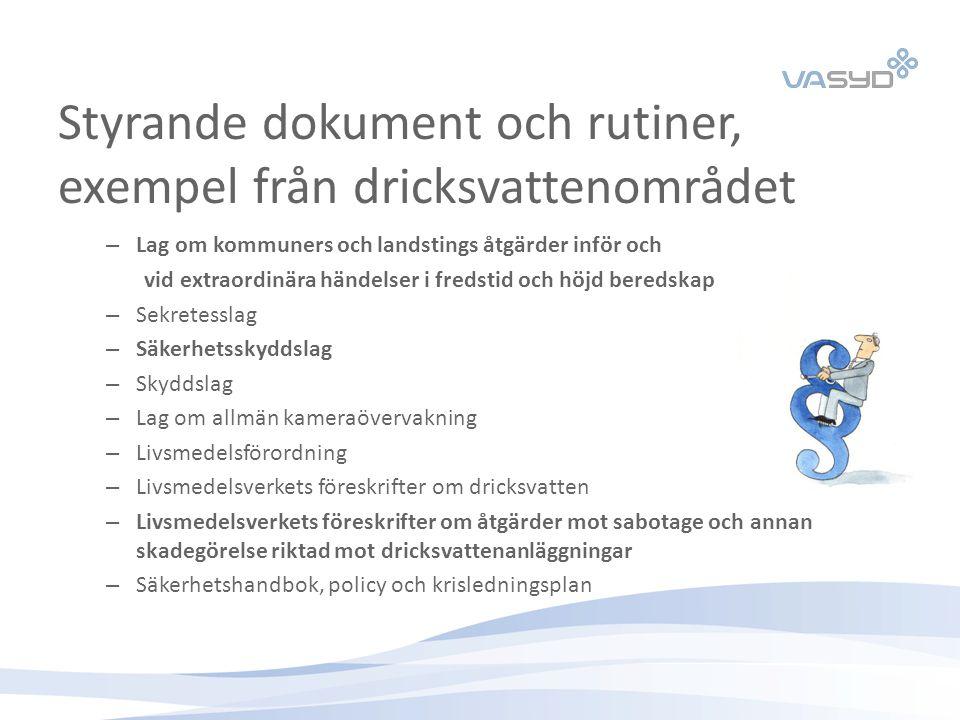 Styrande dokument och rutiner, exempel från dricksvattenområdet