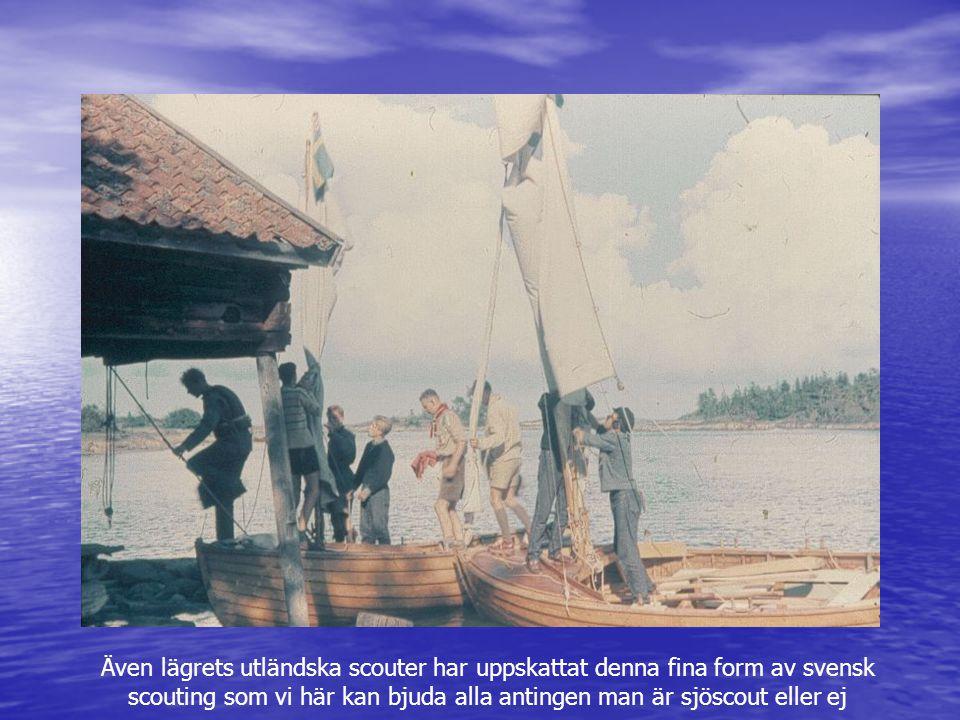 Även lägrets utländska scouter har uppskattat denna fina form av svensk scouting som vi här kan bjuda alla antingen man är sjöscout eller ej