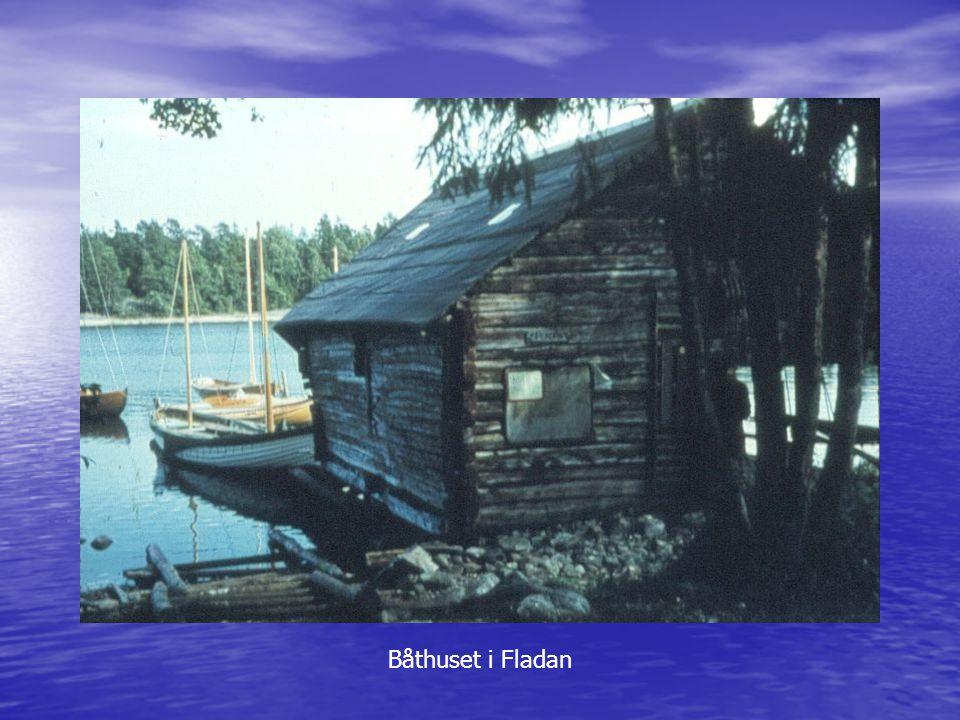 Båthuset i Fladan Båthuset i Fladan