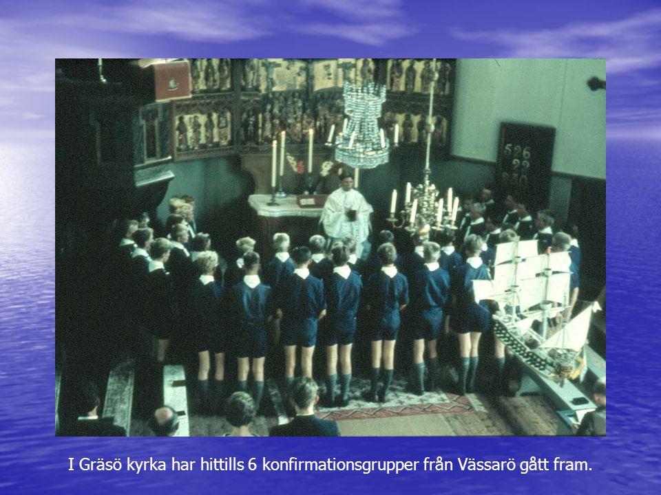 I Gräsö kyrka har hittills 6 konfirmationsgrupper från Vässarö gått fram