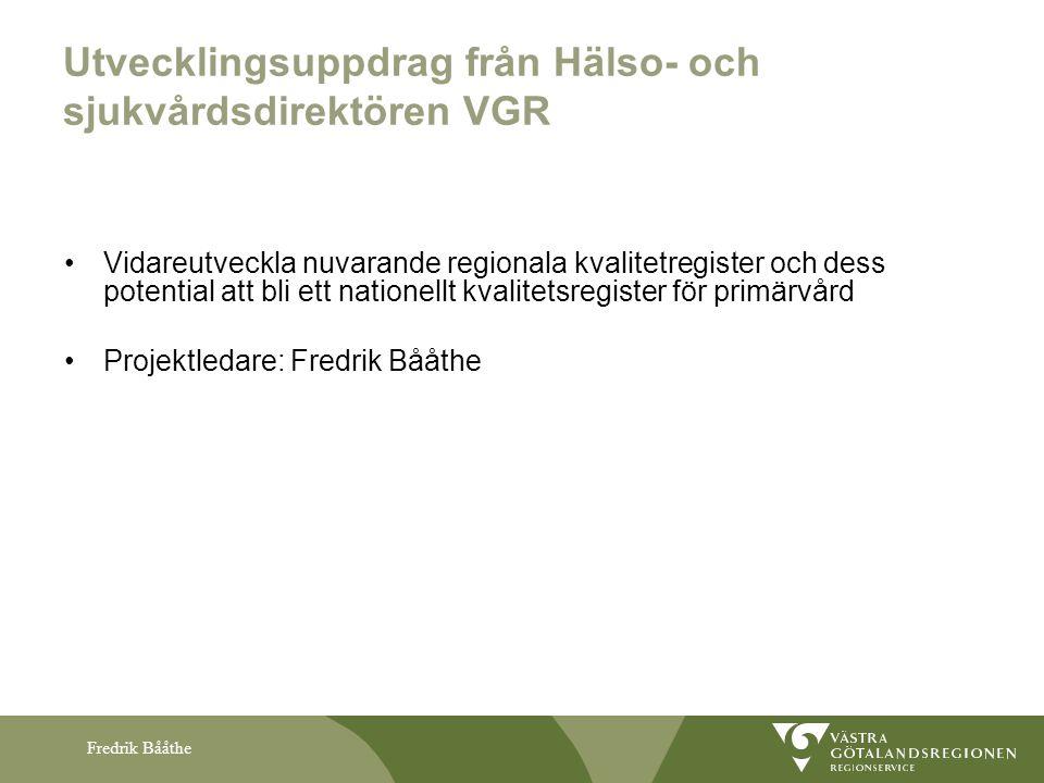 Utvecklingsuppdrag från Hälso- och sjukvårdsdirektören VGR