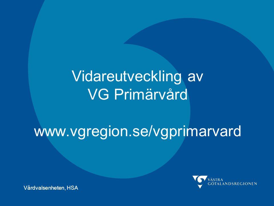 Vidareutveckling av VG Primärvård www.vgregion.se/vgprimarvard