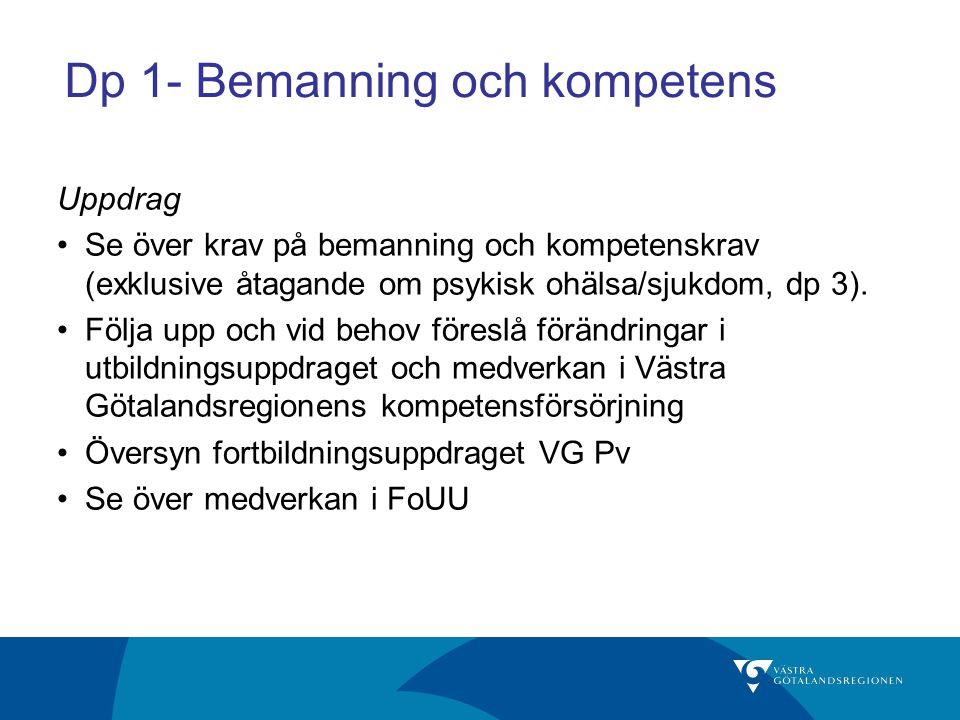 Dp 1- Bemanning och kompetens