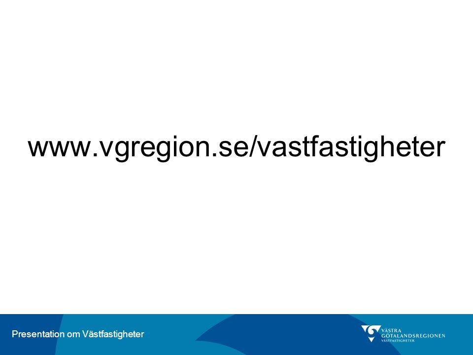 www.vgregion.se/vastfastigheter