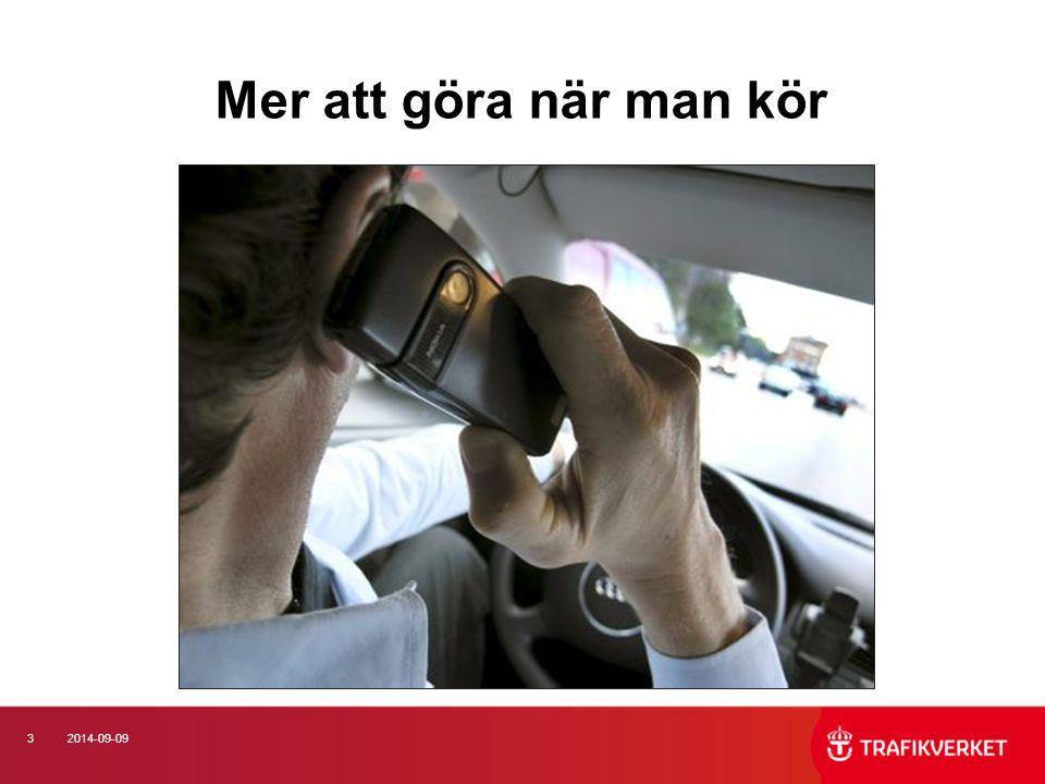 Mer att göra när man kör