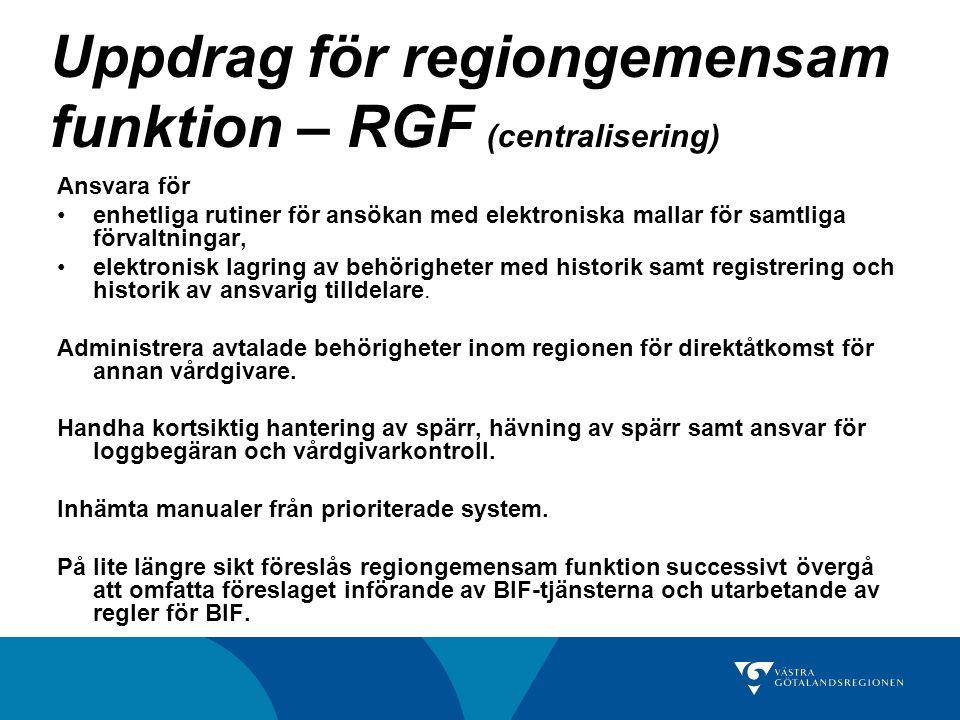 Uppdrag för regiongemensam funktion – RGF (centralisering)