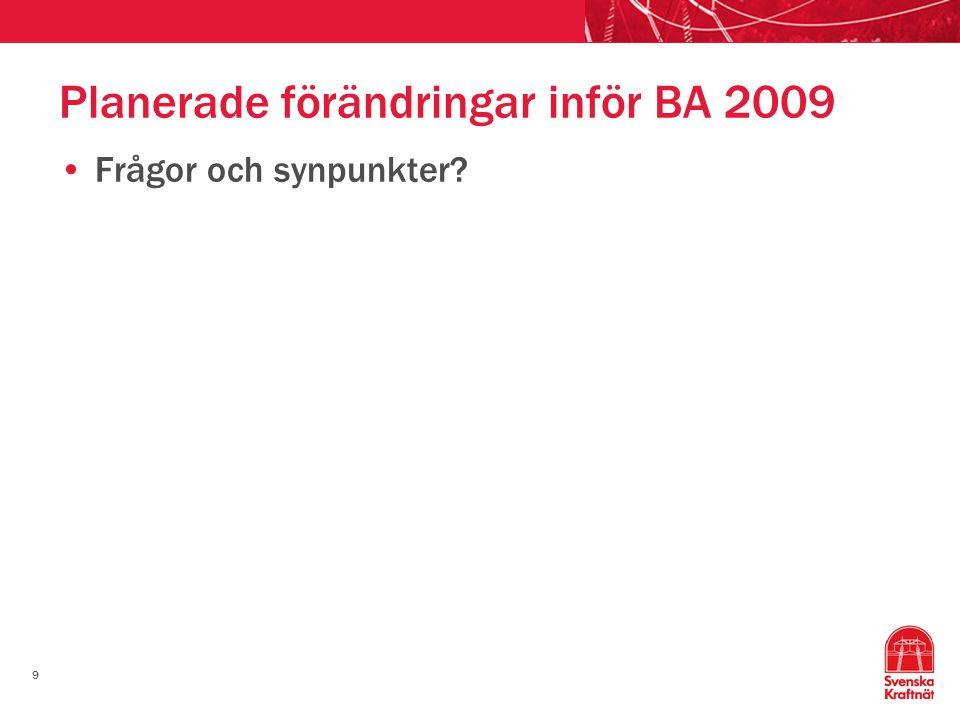 Planerade förändringar inför BA 2009