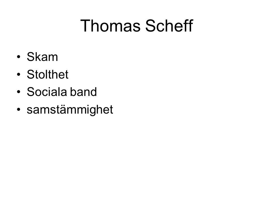 Thomas Scheff Skam Stolthet Sociala band samstämmighet