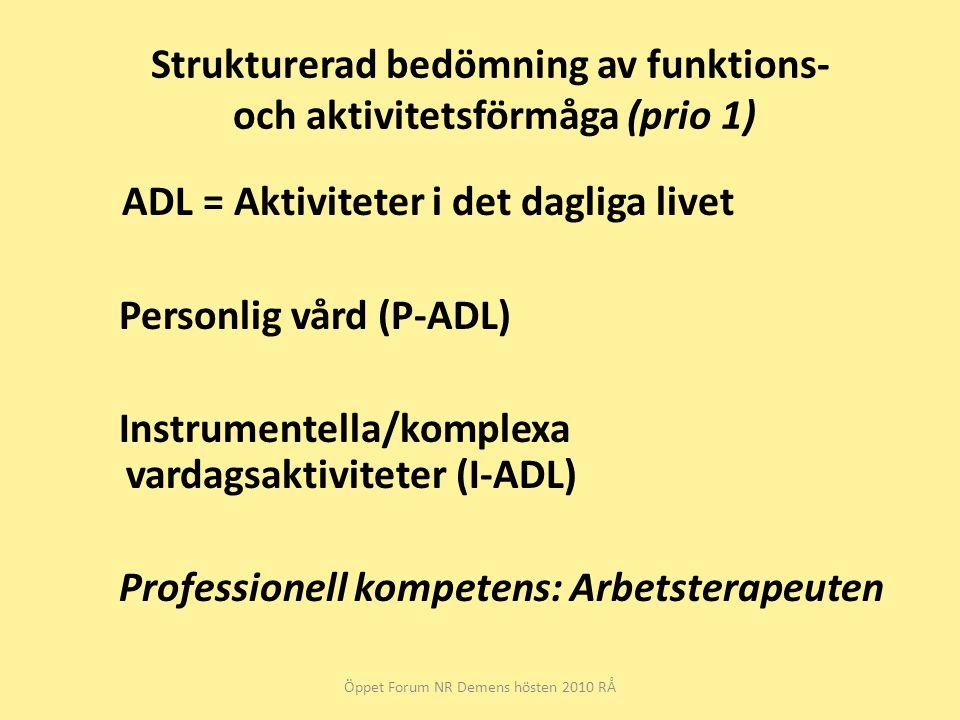 Strukturerad bedömning av funktions- och aktivitetsförmåga (prio 1)