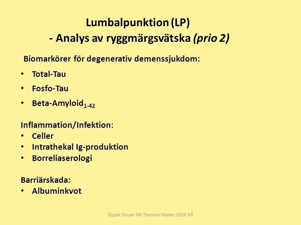 Lumbalpunktion (LP) - Analys av ryggmärgsvätska (prio 2)