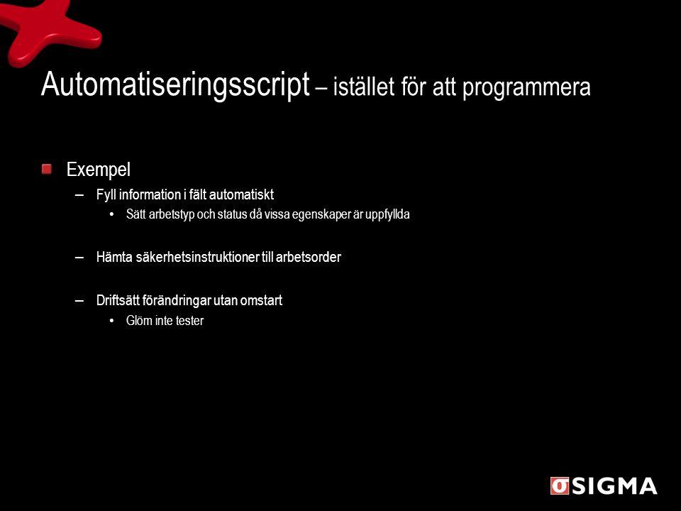 Automatiseringsscript – istället för att programmera