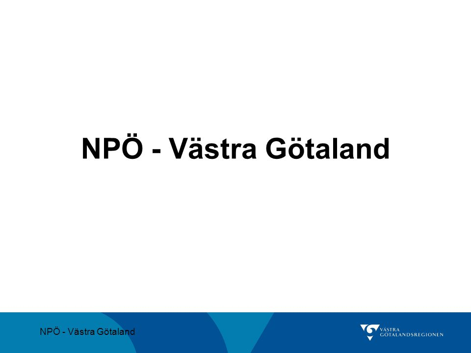 NPÖ - Västra Götaland NPÖ - Västra Götaland