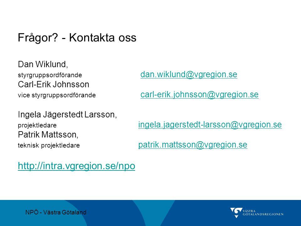 Frågor - Kontakta oss http://intra.vgregion.se/npo Dan Wiklund,