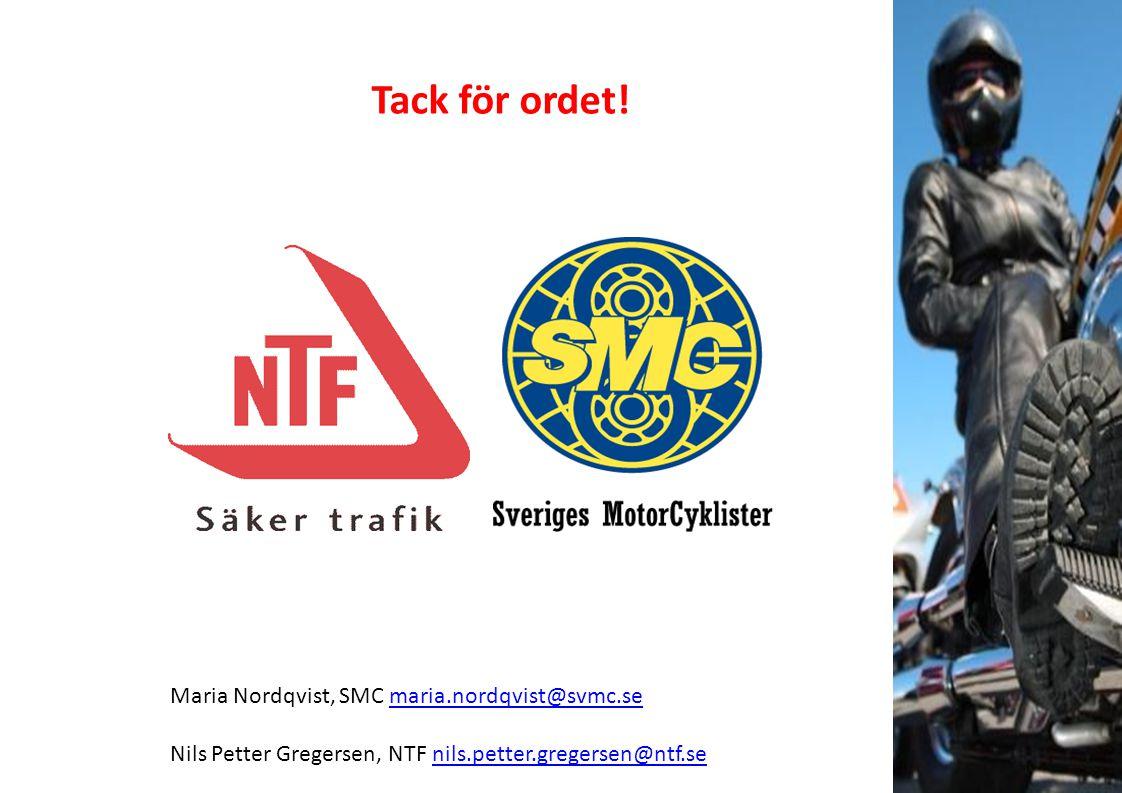 Tack för ordet! Maria Nordqvist, SMC maria.nordqvist@svmc.se