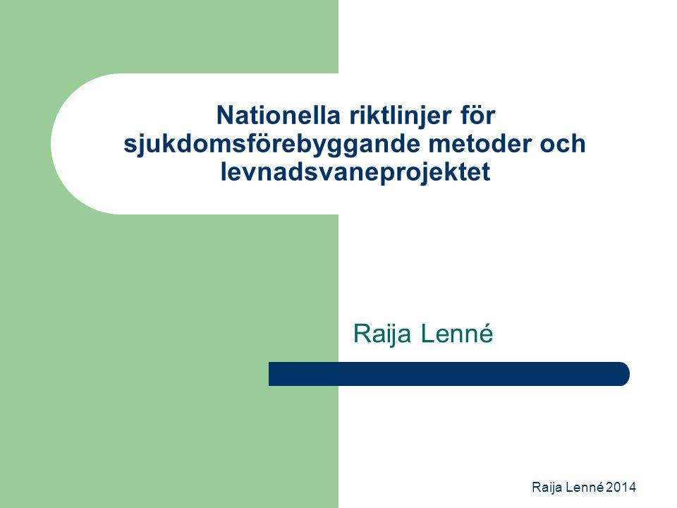 Nationella riktlinjer för sjukdomsförebyggande metoder och levnadsvaneprojektet