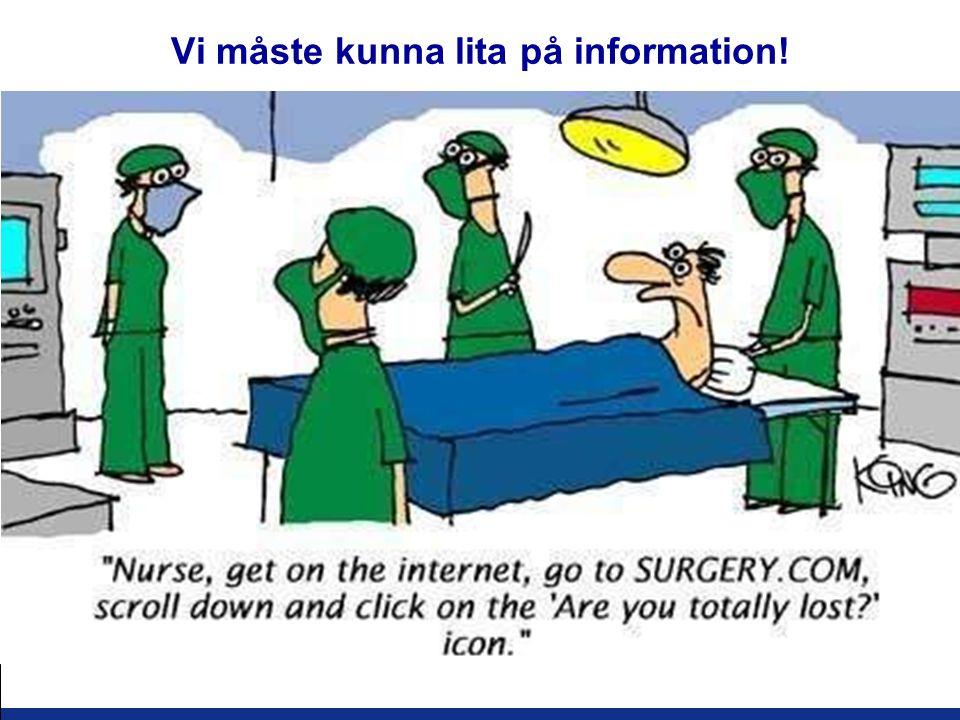 Vi måste kunna lita på information!