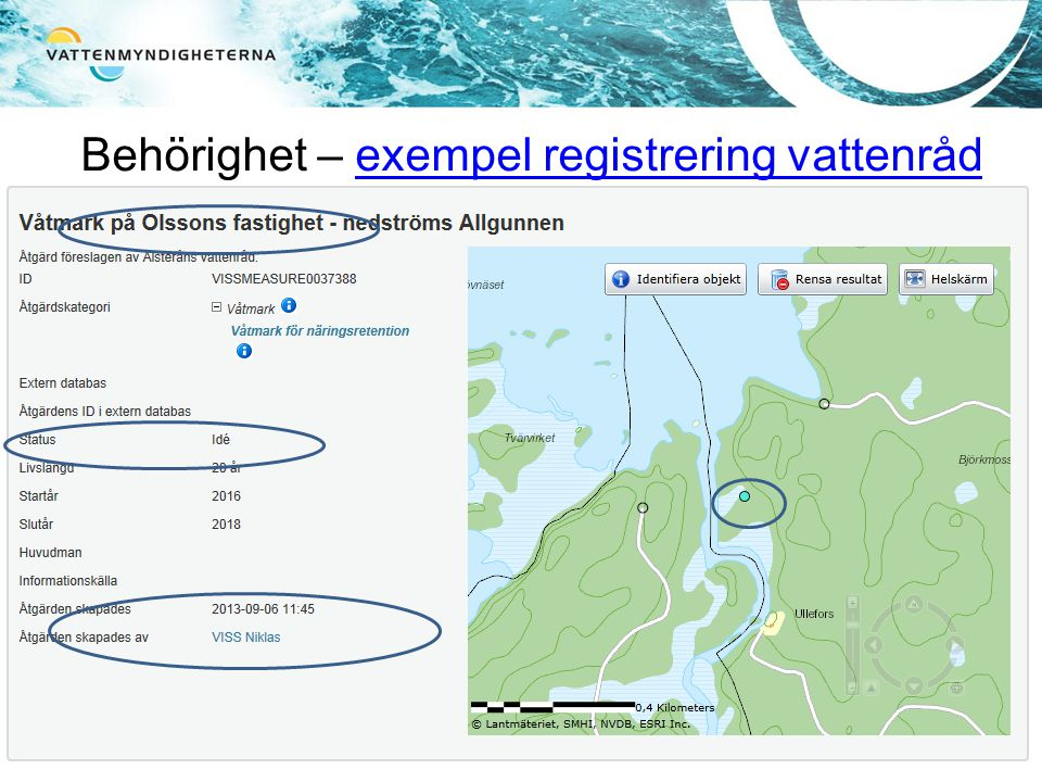Behörighet – exempel registrering vattenråd