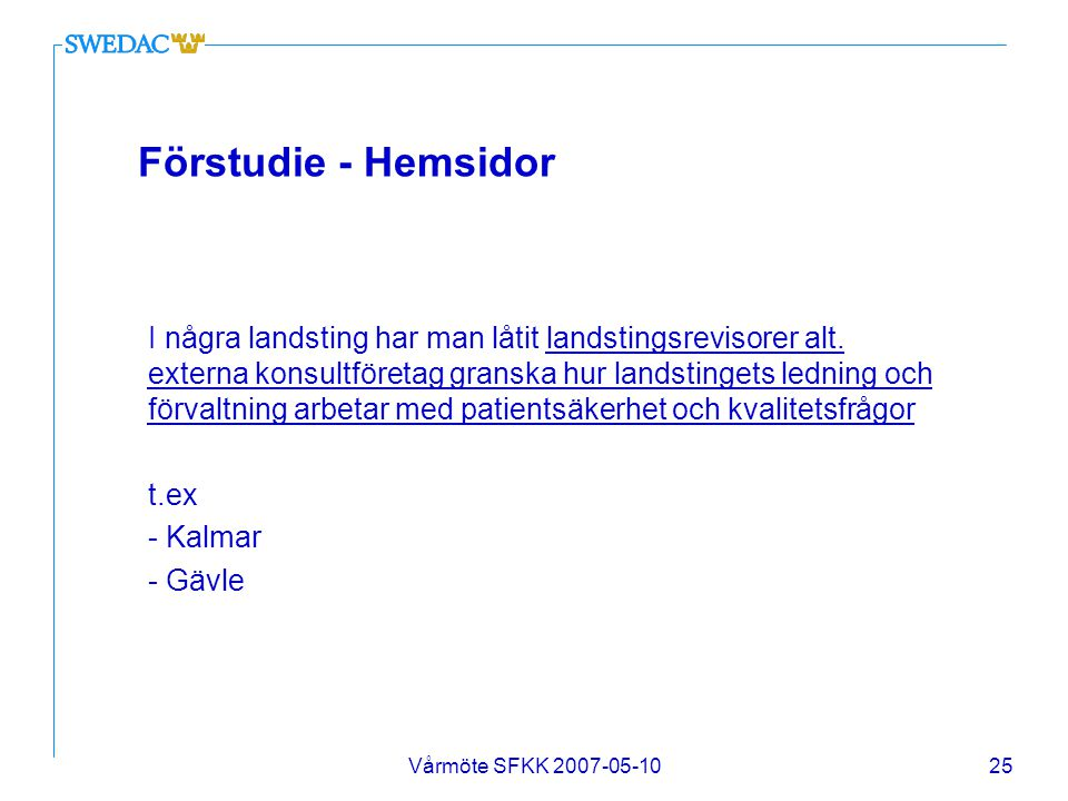 Förstudie - Hemsidor t.ex - Kalmar - Gävle