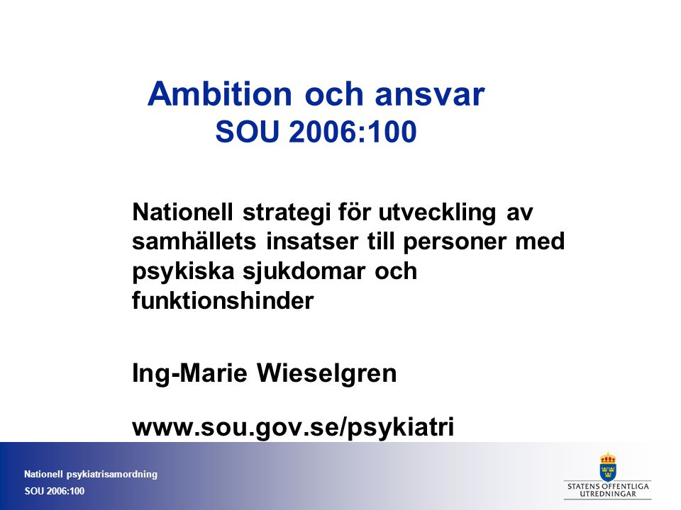 Ambition och ansvar SOU 2006:100