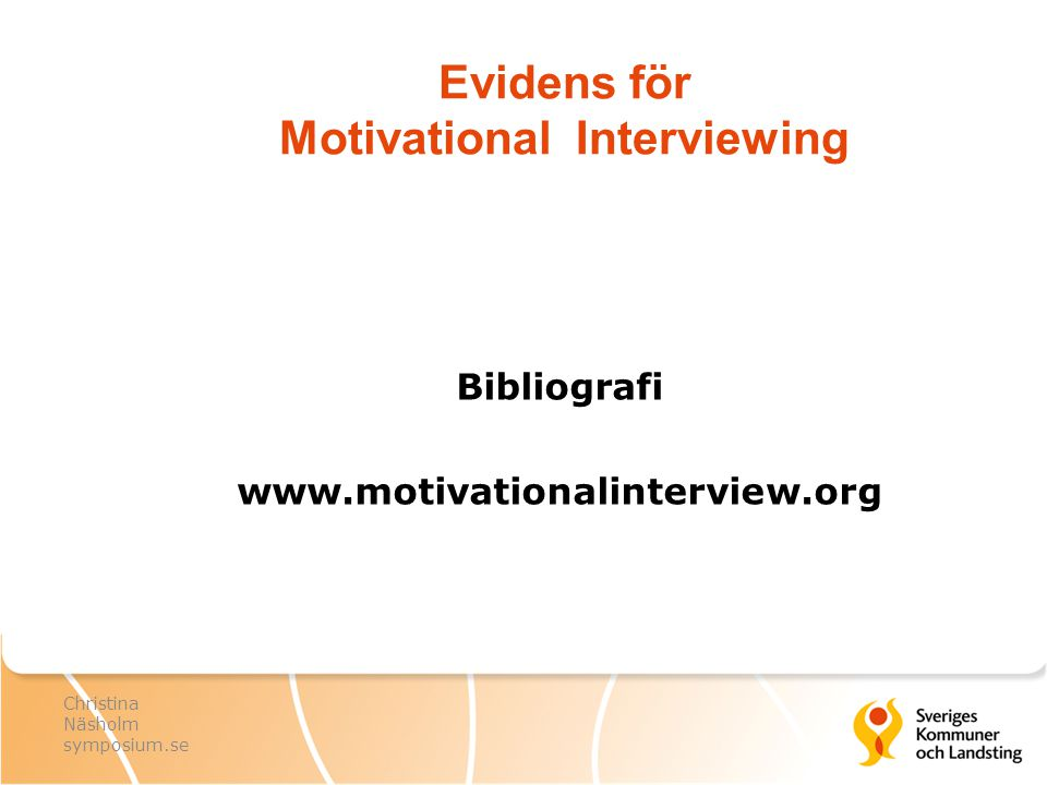 Evidens för Motivational Interviewing