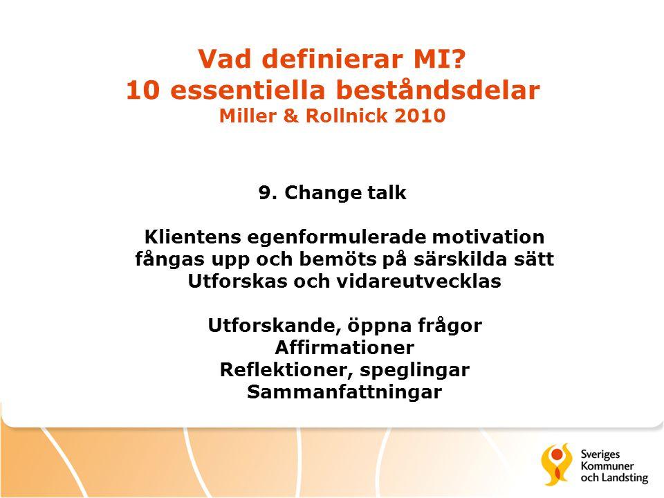 Vad definierar MI 10 essentiella beståndsdelar Miller & Rollnick 2010