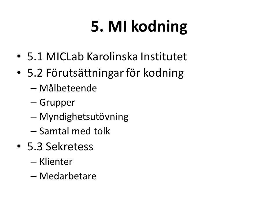 5. MI kodning 5.1 MICLab Karolinska Institutet