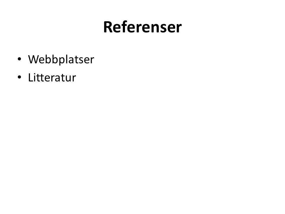 Referenser Webbplatser Litteratur
