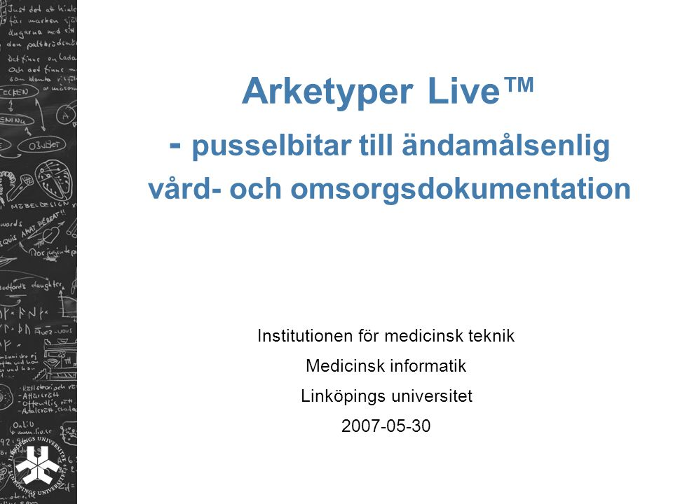 Arketyper Live™ - pusselbitar till ändamålsenlig vård- och omsorgsdokumentation