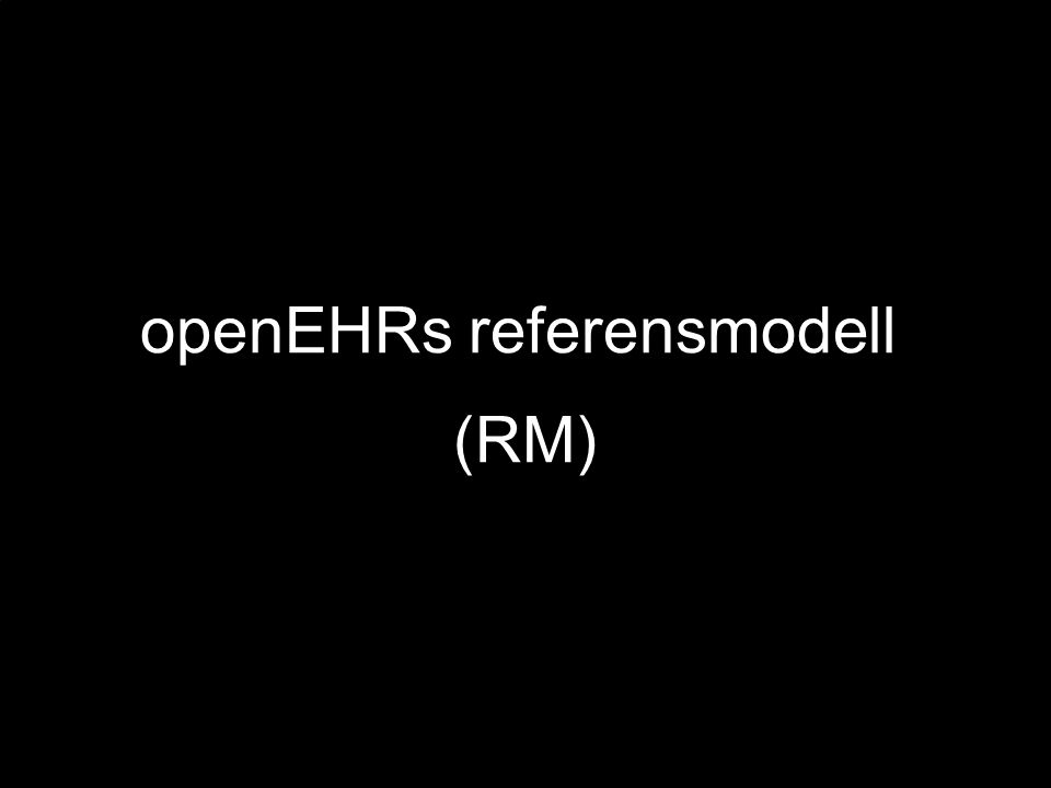 openEHRs referensmodell