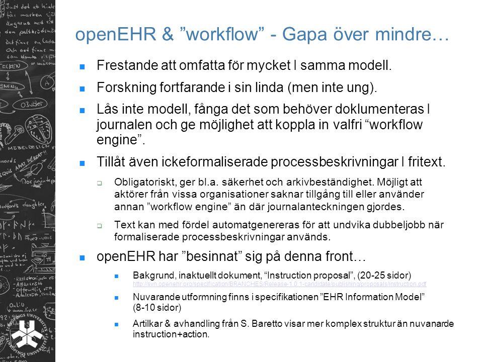 openEHR & workflow - Gapa över mindre…