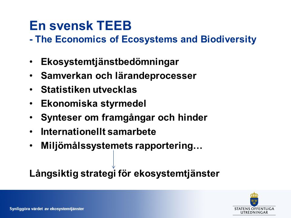 En svensk TEEB - The Economics of Ecosystems and Biodiversity