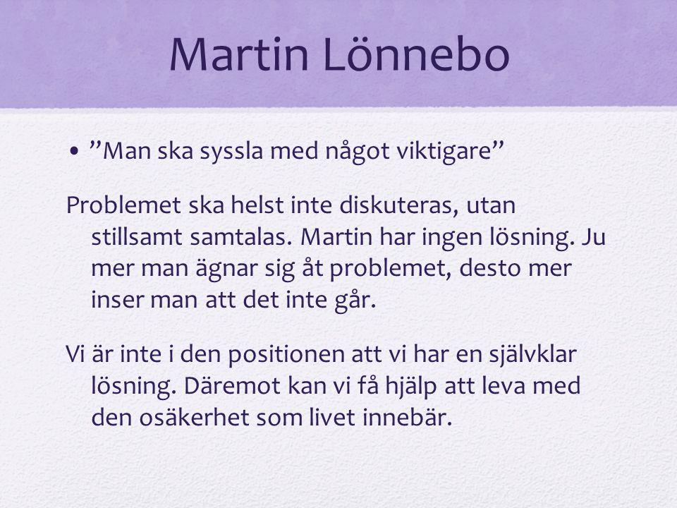 Martin Lönnebo • Man ska syssla med något viktigare