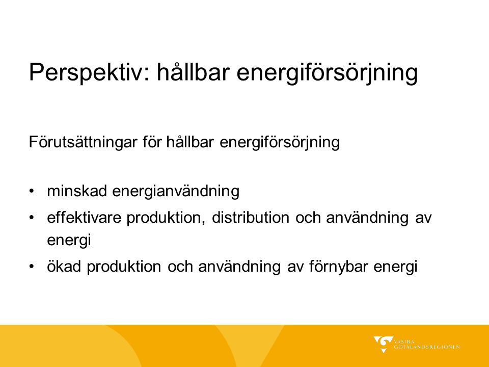 Perspektiv: hållbar energiförsörjning