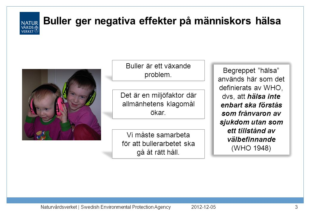 Buller ger negativa effekter på människors hälsa