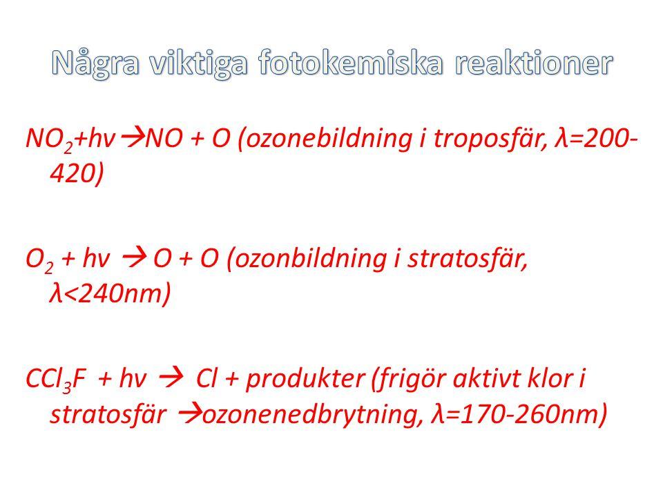 Några viktiga fotokemiska reaktioner