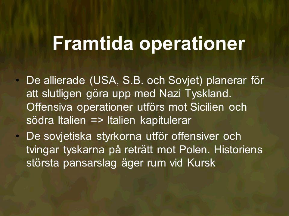 Framtida operationer