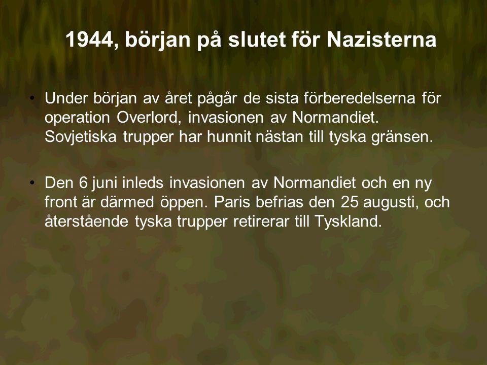 1944, början på slutet för Nazisterna