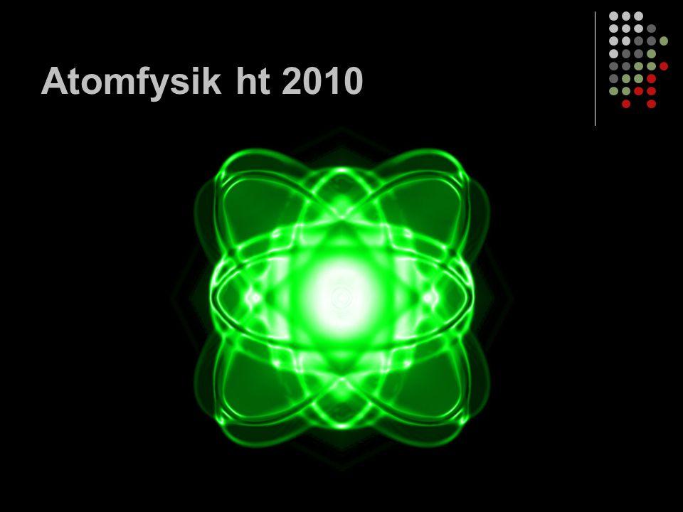 Atomfysik ht 2010