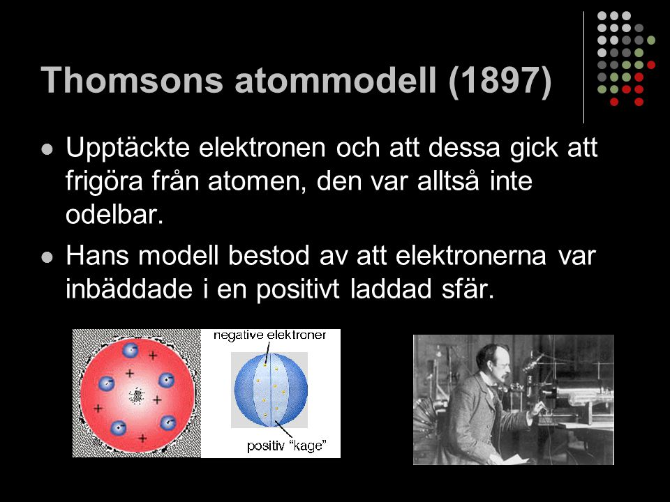 Thomsons atommodell (1897)