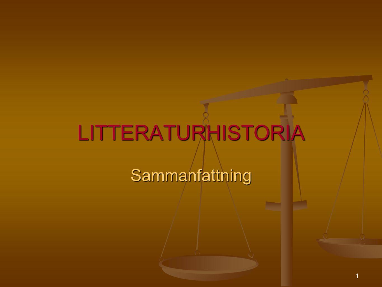 LITTERATURHISTORIA Sammanfattning 1