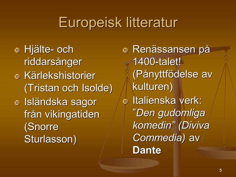 Europeisk litteratur Hjälte- och riddarsånger