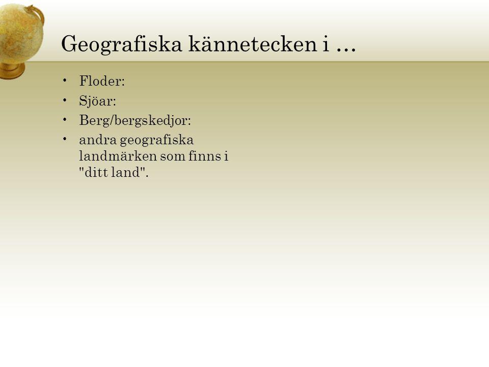 Geografiska kännetecken i …